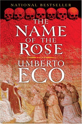 Rereadings: The Name of the Rose « Literary Transgressions