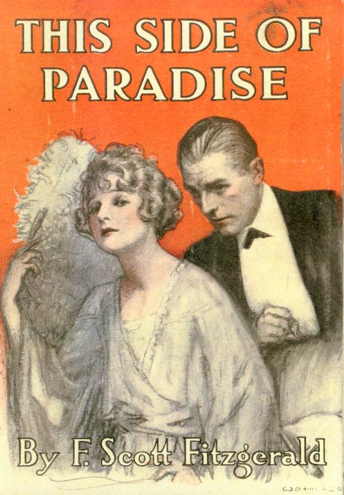 an analysis of this side of paradise by f scott fitzgerald Struggling with f scott fitzgerald's this side of paradise check out our thorough summary and analysis of this literary masterpiece.